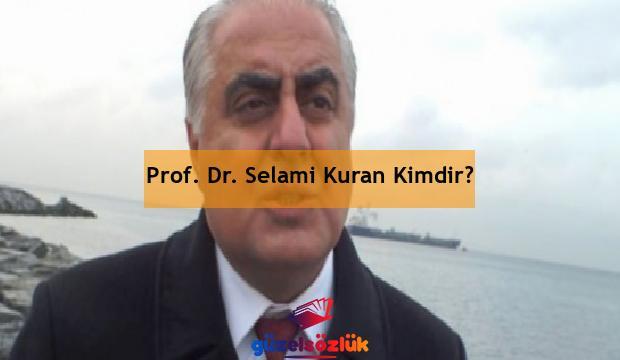 Prof. Dr. Selami Kuran